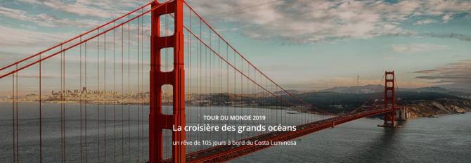 Tour du Monde Costa 2019: Présentation des Escales