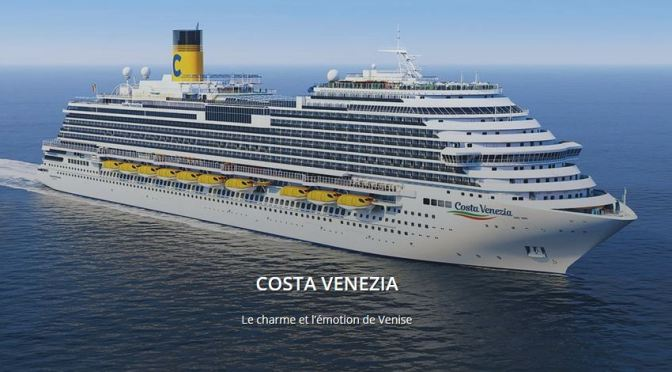 Costa Venezia, le navire de Costa qui mettra Venise en mer!