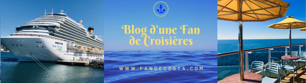 Blog d'une Fan de Croisières Costa
