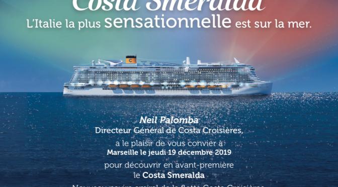 Le Costa Smeralda sera à Marseille le 19 décembre!